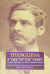 Thangliena, A Life of T.H. Lewin Amongst the Wild tribles on India's North-East Frontier
